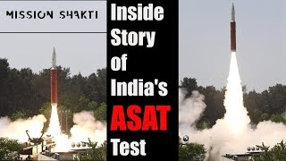 Inside Story of India's Anti Satellite Test By DRDO | #MissionShakti