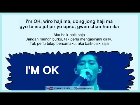 Easy Lyric IKON - I'M OK By GOMAWO [Indo Sub]