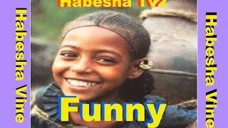 Best Habesha vines / comedy 2016 part 2