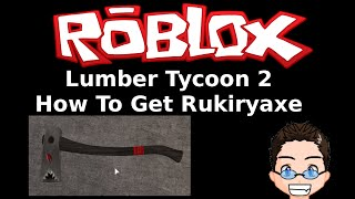 how to get the fire axe on lumber tycoon 2