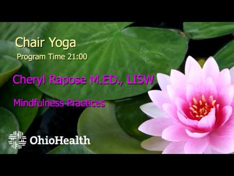 Mindful Chair Yoga: OhioHealth Mindfulness-Based Stress Reduction