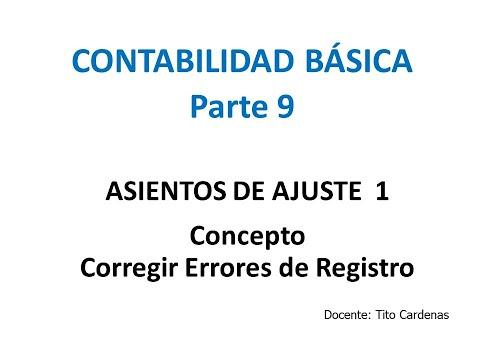 contabilidad-basica-parte-9---ajustes-error-de-registro
