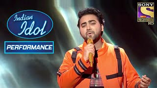 'Chunar' पे देखिए एक Melodious Performance | Indian Idol Season 12