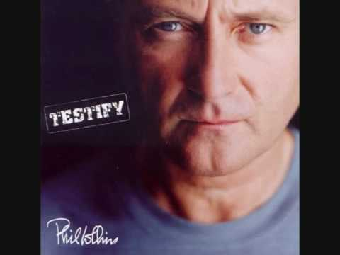 Phil Collins - Testify - 9. The Least You Can Do