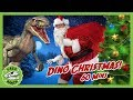 Christmas Dinosaurs For Kids Santa Claus Holiday Special At T Rex Ranch With Mystery Dinosaur Ngebren(.mp3 .mp4) Mp3 - Mp4 Download