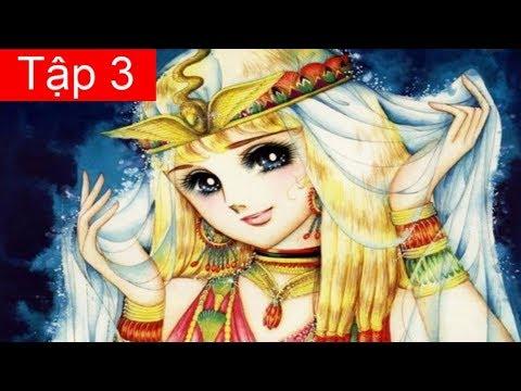 Nữ Hoàng Ai Cập Tập 3: Người Con Gái Sông Nile (Bản Siêu Nét)