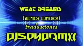 weat dreams traduccion suenios humedos.wmv
