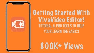 Getting Started With VivaVideo Editor | Tutorial