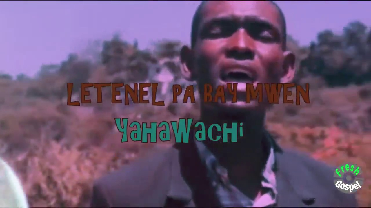 2018 - LETENEL PA BAY MWEN - YAHAWACHI GOSPEL CHOIR - AUDIO - BEST HAITIAN  GOSPEL MUSIC 2018
