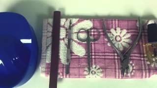 Что нужно для маникюра и покрытия гель лаком?