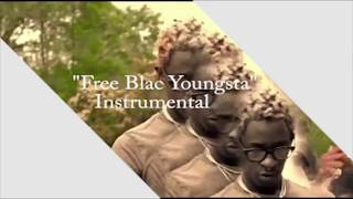 Young Thug - Free Blac Youngsta INSTRUMENTAL