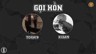[2012] Gọi Hồn - Torai9 ft. Kiban (Dizz VD)