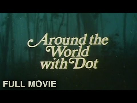 Around the World with Dot (1981) | Full Movie
