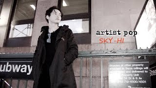 【artist pop : SKY-HI】について 日本の男女6人組スーパーパフォーマ...