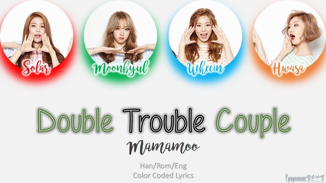 MAMAMOO / 마마무- Double Trouble Couple Lyrics (HAN/ROM/ENG) Color Coded