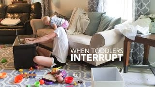 When Toddlers Interrupt