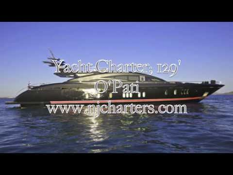 Yacht Charter; 129' O'Pati available for Yacht Charter
