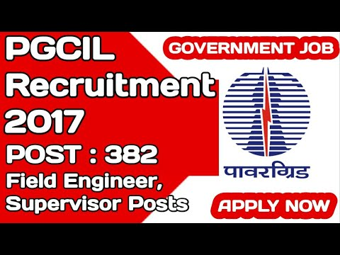 PGCIL Recruitment 2017 – 382 Field Engineer, Supervisor Posts | Apply Online