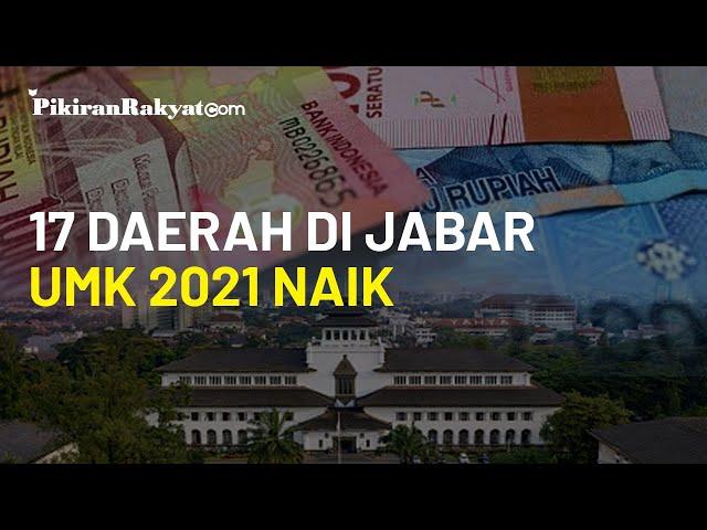 Upah Minimum Kabupaten Kota Jawa Barat Ditetapkan, 17 Daerah dengan Angka UMK 2021 Naik