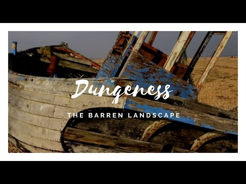 Places to visit in the UK - Kent, Dungeness
