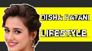 Disha Patani Lifestyle, networth, family,age,debut, famous role etc...