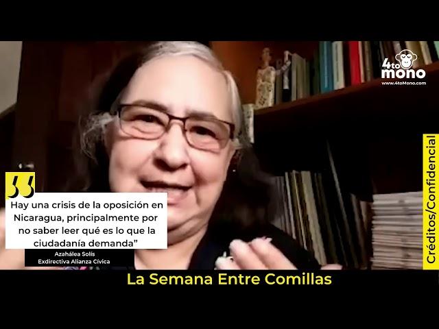 Azahálea Solís: Hay una crisis de la oposición en Nicaragua.