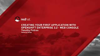 Creating Your First Application With OpenShift Enterprise 3.2 - Web Console