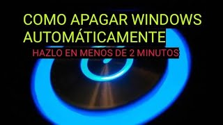 APAGAR AUTOMÁTICAMENTE WINDOWS 10