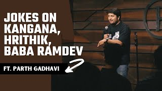 Kangana, MDH Masale Uncle & Ayurvedic Sexting | Stand-up Comedy by Parth Gadhavi