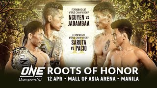 [Full Event] ONE Championship: ROOTS OF HONOR