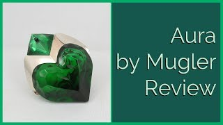Aura by Mugler Perfume Review