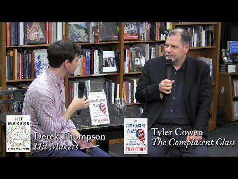 """Tyler Cowen, """"The Complacent Class"""""""
