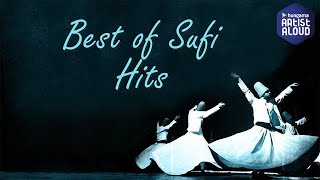 Best of sufi jukebox by kavita seth & aabha hanjura | audio jukebox 2017 | artist aloud