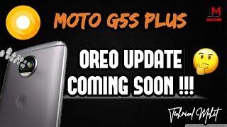 Moto G5s Plus Oreo Update || Why So Delay ??