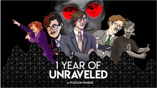 One Year of Unraveled: A Polygon Fanzine