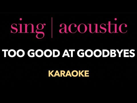 Sam Smith - Too Good At Goodbyes (Karaoke/ Instrumental/ Lyrics)