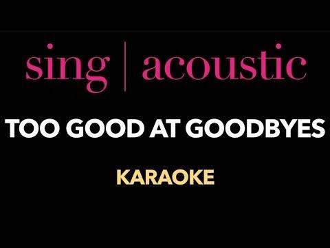Sam Smith - Too Good At Goodbyes (Karaoke/...
