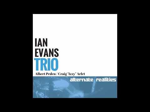 Ian Evans Trio - Man In The Box