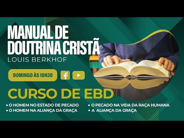 Escola Bíblica Dominical - 11.07.2021 - 10:30h