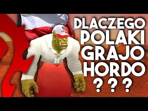 Dlaczego Polacy Wolą HORDE? Gdzie jest Polskie Alliance?