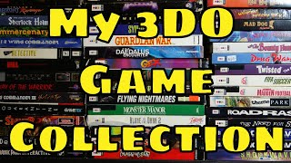 My 3DO Game Collection of Over 20 years!