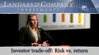 Investor trade-off: Risk vs. return