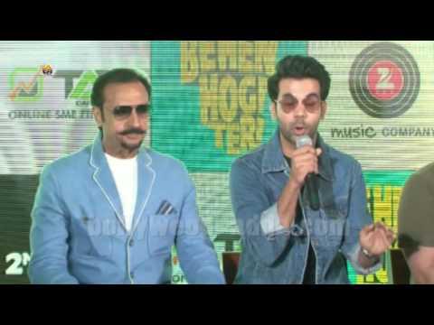 Behen Hogi Teri (2017) Gulshan Grover & Raj Kumar Rao Song Launch