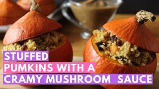 Vegan Halloween Recipes: Stuffed pumpkins with a fall filling and a creamy mushroom sauce