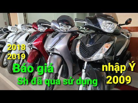 109. Báo giá xe cũ Sh nhập Ý 2009   SH 2018 - 2019...tại cửa hàng Hoàng Mến