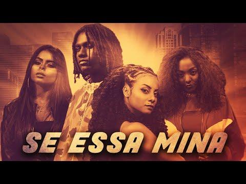 San Joe - Se Essa Mina Feat. Kadri | Mirele | Brenda Minni