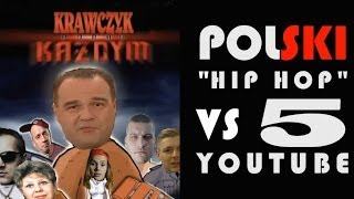 "Polski ""HipHop"" vs Youtube 5"