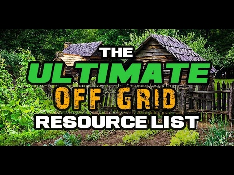 what you need to live off the grid