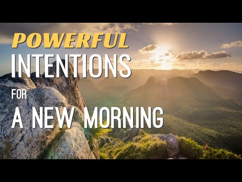 Powerful Intentions for a New Morning - Abraham Hicks 2020 - No Ads