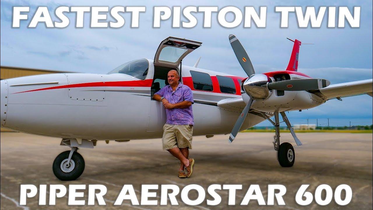 Fastest Piston Twin - Aerostar 600
